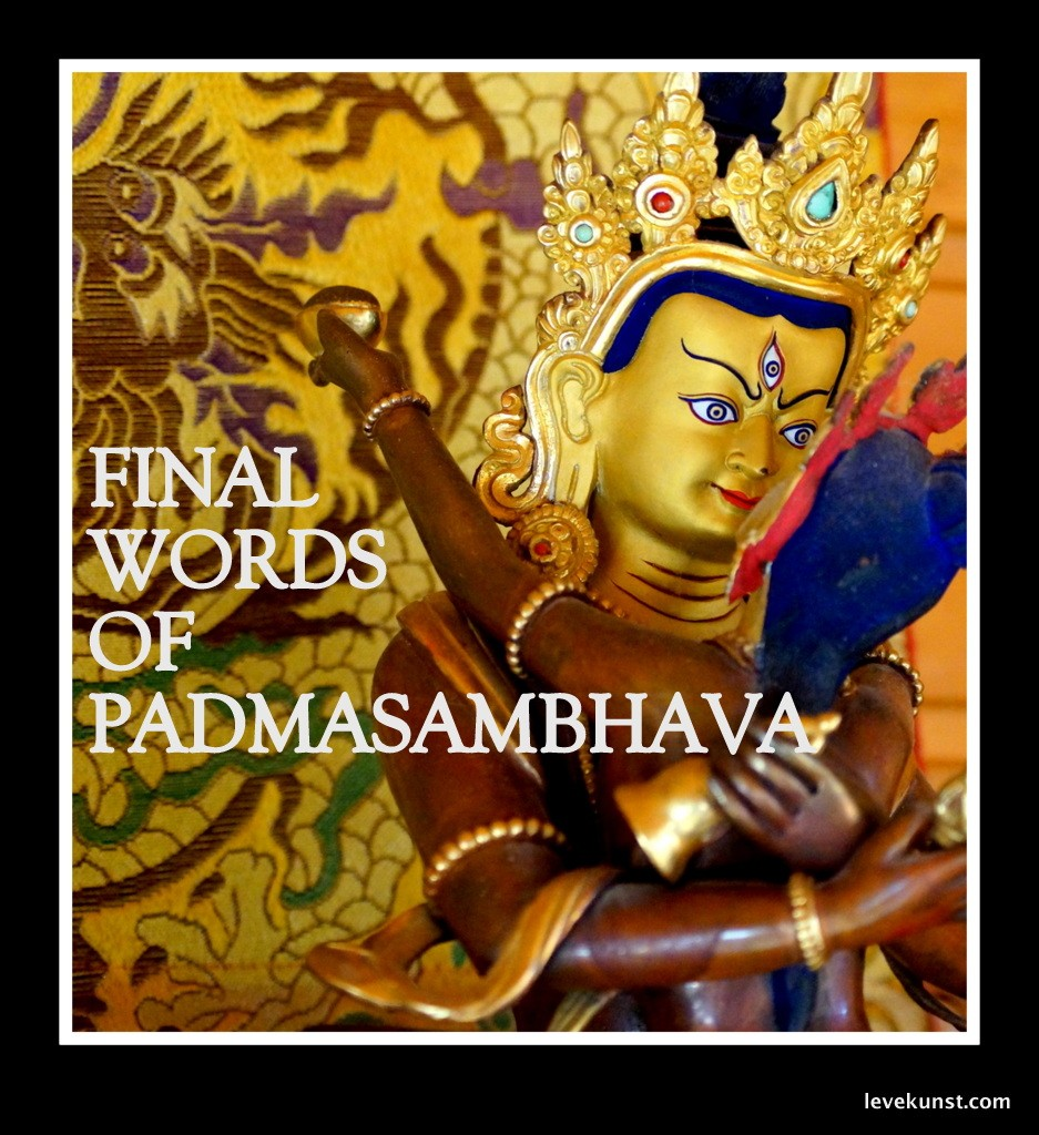 THE FINAL WORDS OF PADMASAMBHAVA